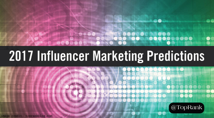 2017 Influencer Marketing Predictions